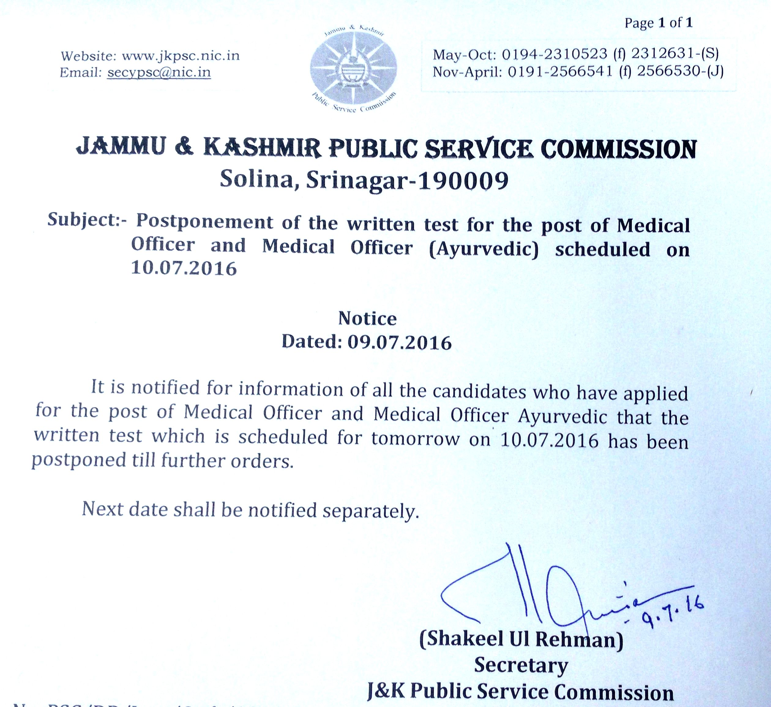 welcome to the jammu and kashmir public service commission postponement of the written test for the post of medical officer and medical officer ayurvedic scheduled on 10 07 2016 sunday till further